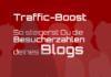 Blog-Besucherzahlen - Mehr Blog-Besucher - Besucherzahlen steigern - Traffic-Boost